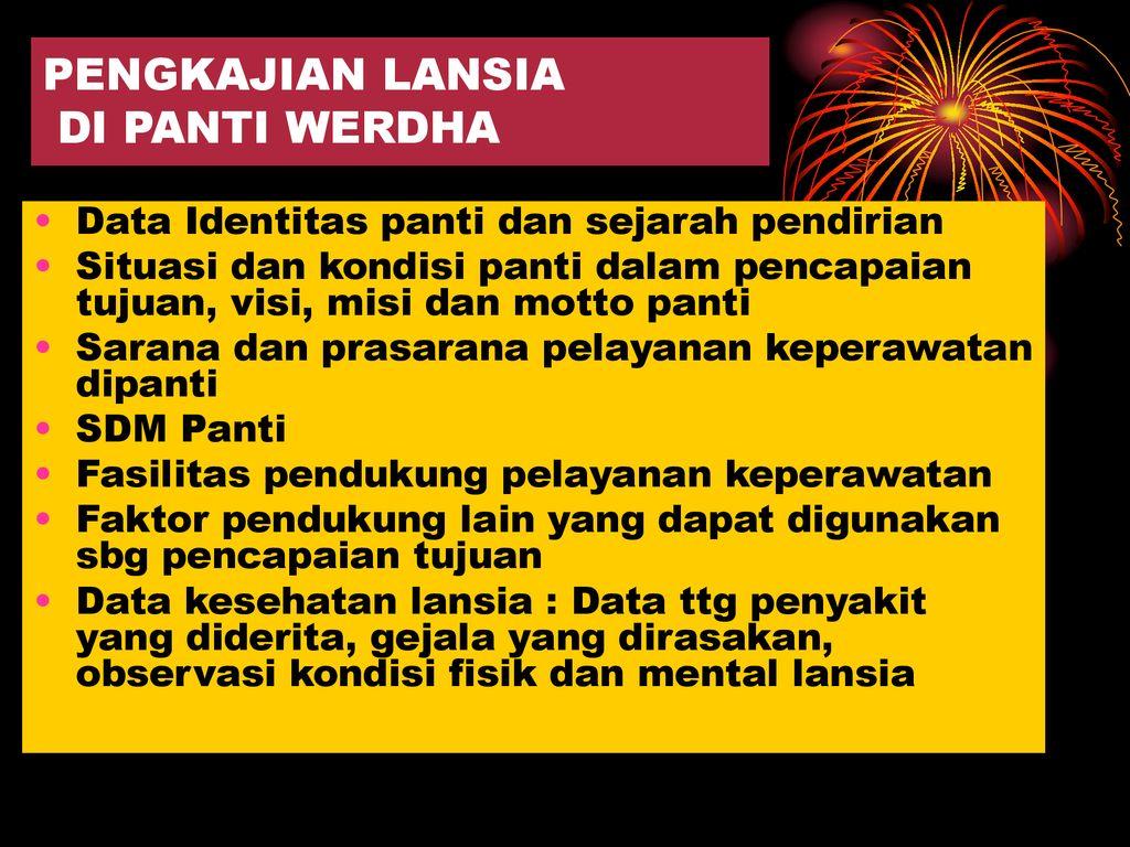 Asuhan Keperawatan Lansia Di Panti Werda Ppt Download
