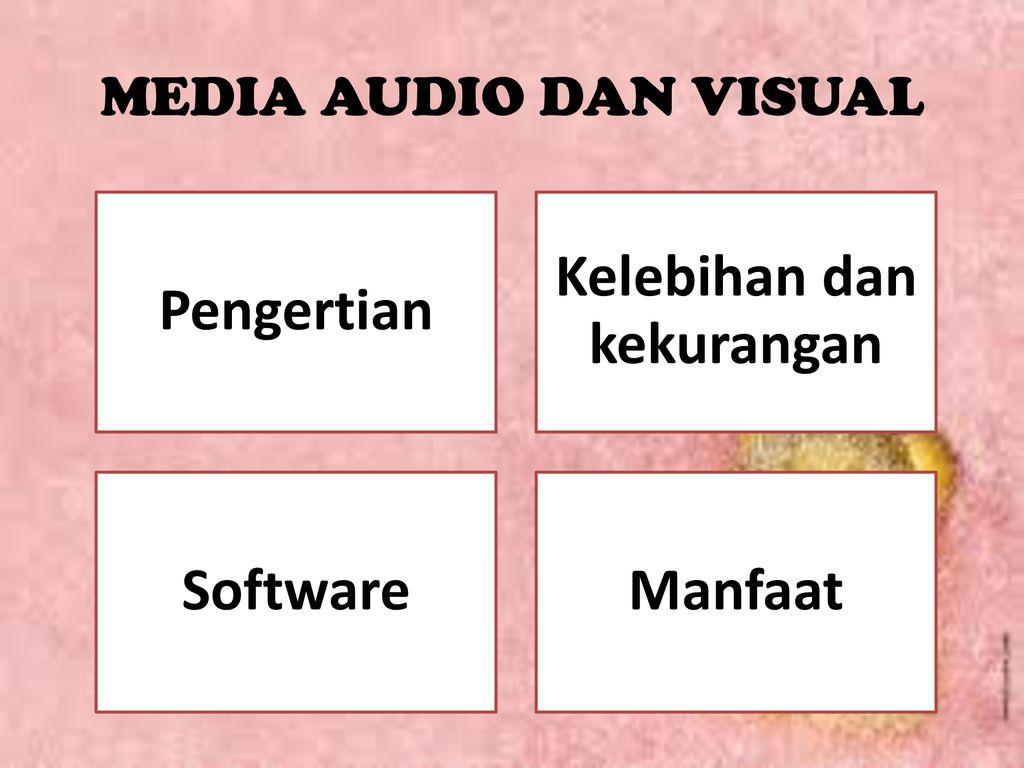 Media Audio Dan Visual Qq Ppt Download