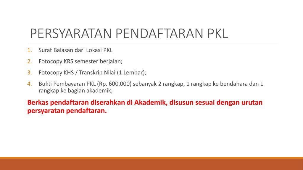 Prosedur Pelaksanaan Praktek Kerja Lapangan Ppt Download