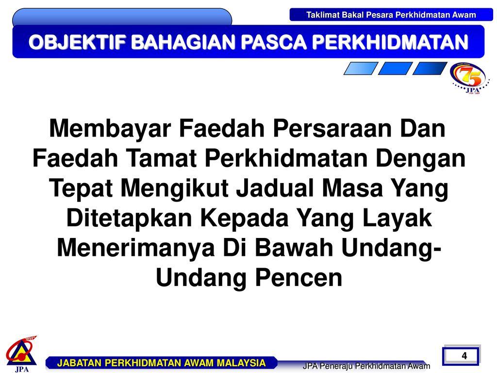 Bahagian Pasca Perkhidmatan Jabatan Perkhidmatan Awam Ppt Download
