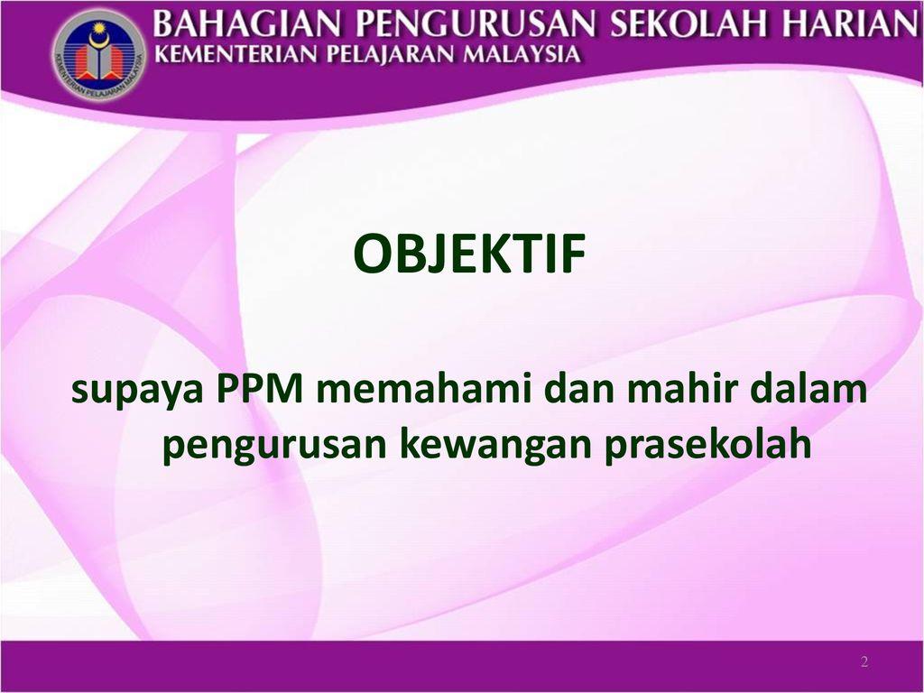 Pengurusan Kewangan Prasekolah Jabatan Pelajaran Pahang Ppt Download