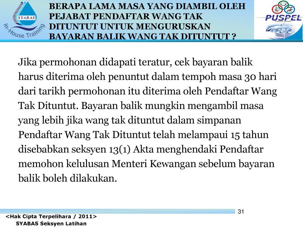 Proses Penyerahan Dan Tuntutan Kembali Wang Tak Dituntut Wtd Ppt Download