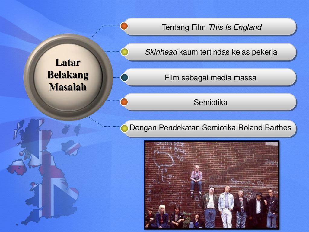 Representasi Rasisme Dalam Film This Is England Analisis Semiotik Roland Barthes Mengenai Rasisme Dalam Film This Is England Oleh Eko Nugroho Ppt Download