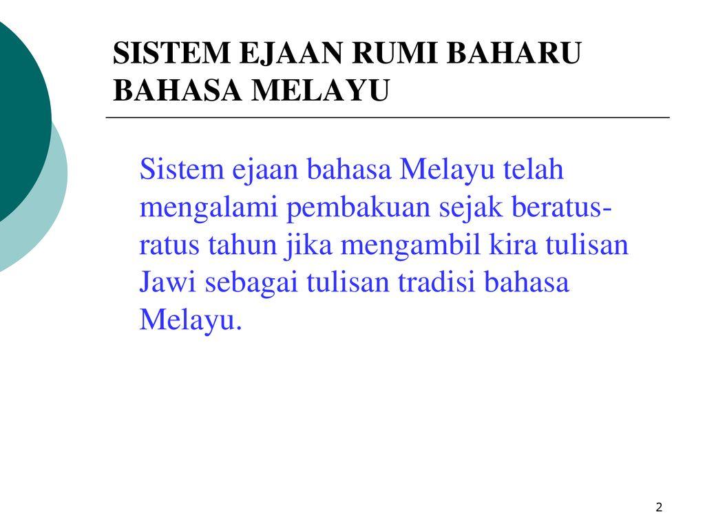 Sistem Ejaan Rumi Bahasa Melayu Bbm3401 Ppt Download
