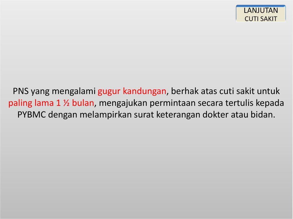 Tata Cara Pemberian Cuti Pns Pp 112017 Peraturan Bkn 24