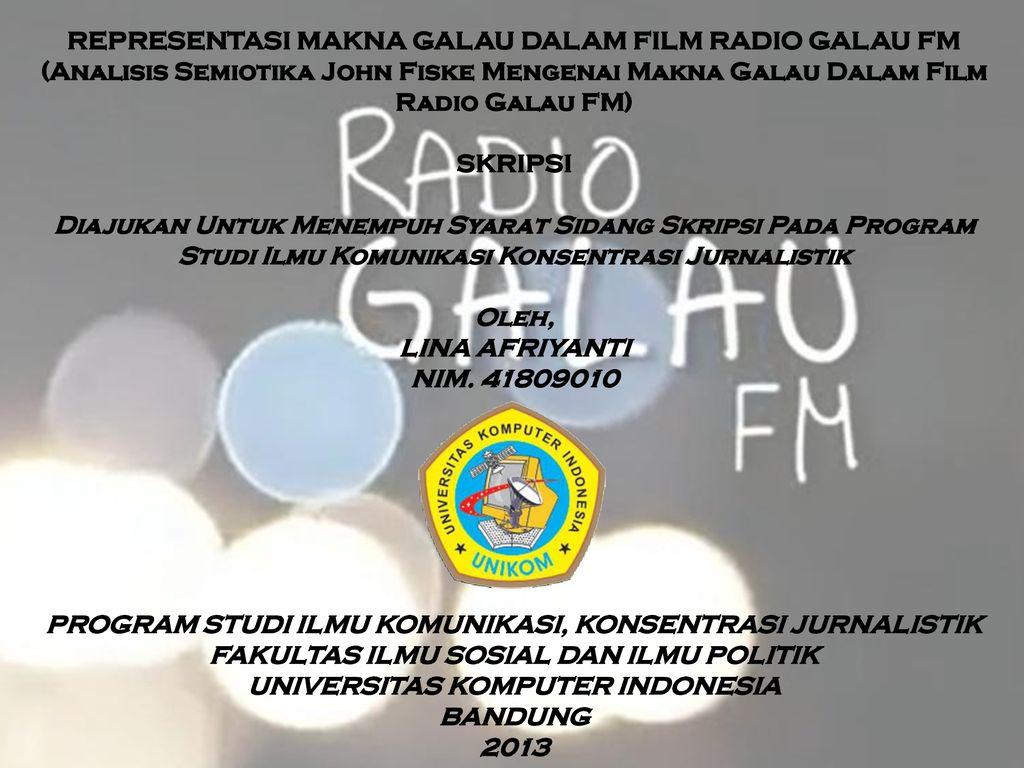 Representasi Makna Galau Dalam Film Radio Galau Fm Ppt Download