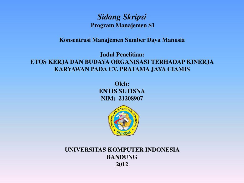 Sidang Skripsi Program Manajemen S1 Konsentrasi Manajemen Sumber