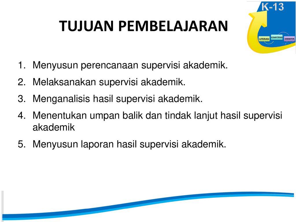 Sd Pengembangan Fungsi Supervisi Akademik Dalam Implementasi Ppt Download