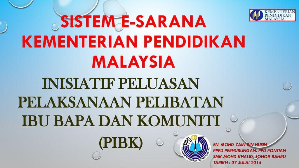Inisiatif Peluasan Pelaksanaan Pelibatan Ibu Bapa Dan Komuniti Pibk Ppt Download