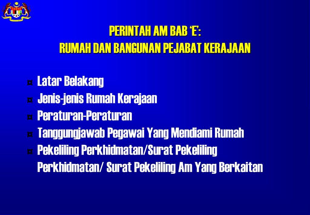 Perintah Am Bab E Rumah Dan Bangunan Pejabat Kerajaan Ppt Download