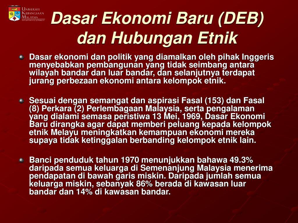 Pembangunan Ekonomi Dalam Konteks Hubungan Etnik Di Malaysia Ppt Download