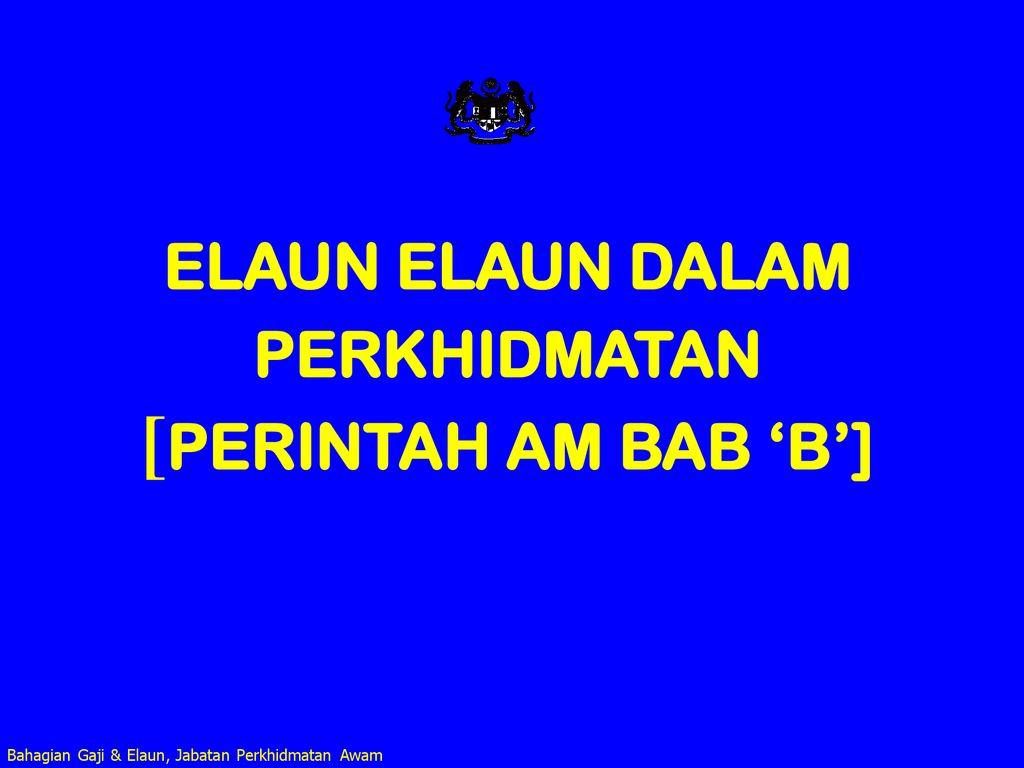 Elaun Elaun Dalam Perkhidmatan Perintah Am Bab B Ppt Download