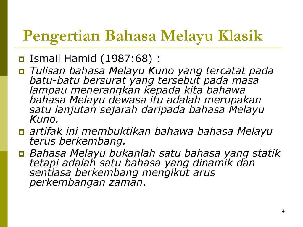 Bbm 3104 Kuliah 1 M1 Pengertian Bahasa Melayu Klasik Ppt Download