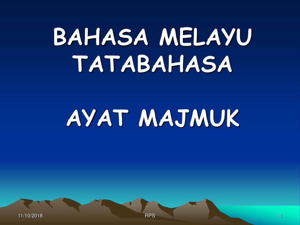 Bahasa Melayu Tatabahasa Ayat Majmuk Ppt Download