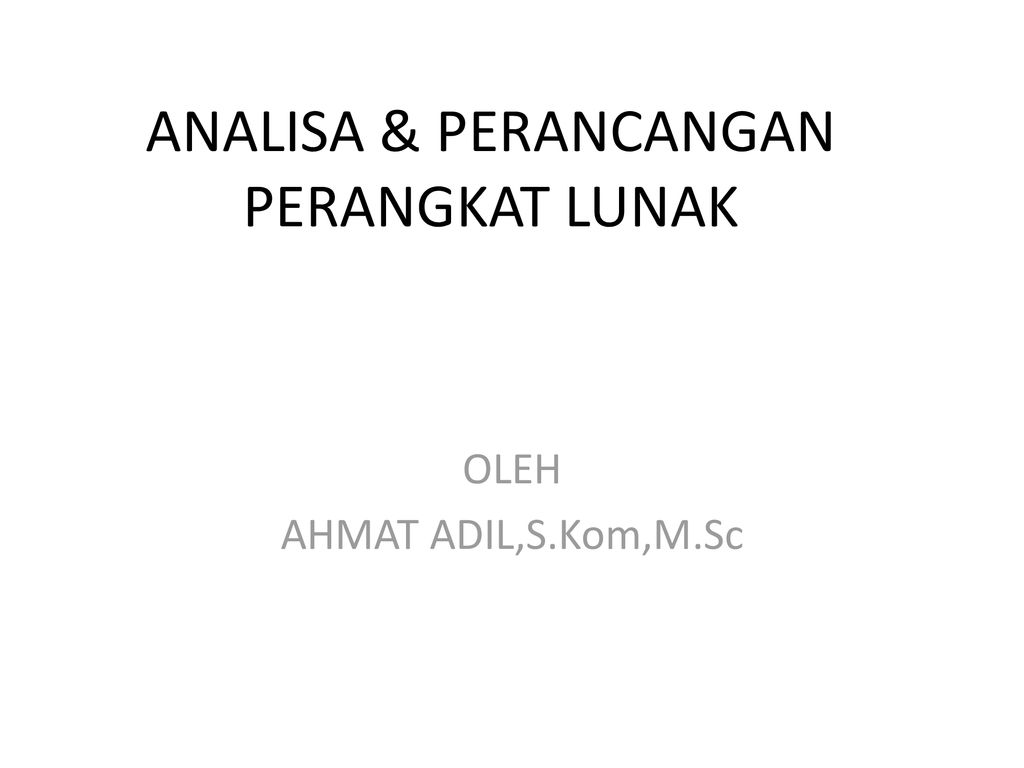 Analisa Perancangan Perangkat Lunak Ppt Download