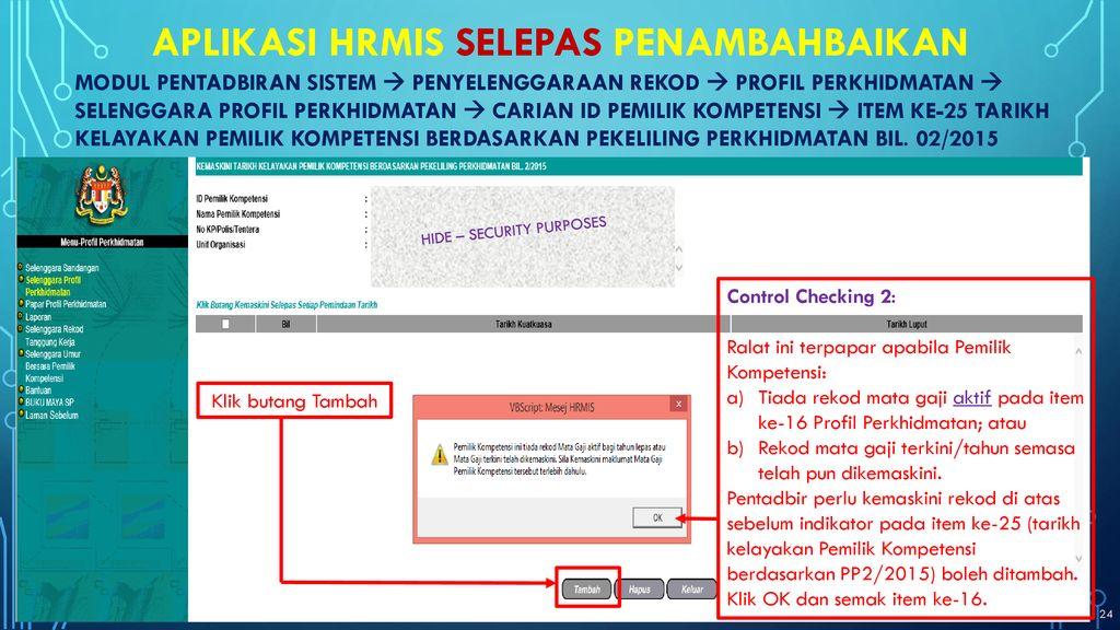 Penambahbaikan Aplikasi Hrmis Ppt Download