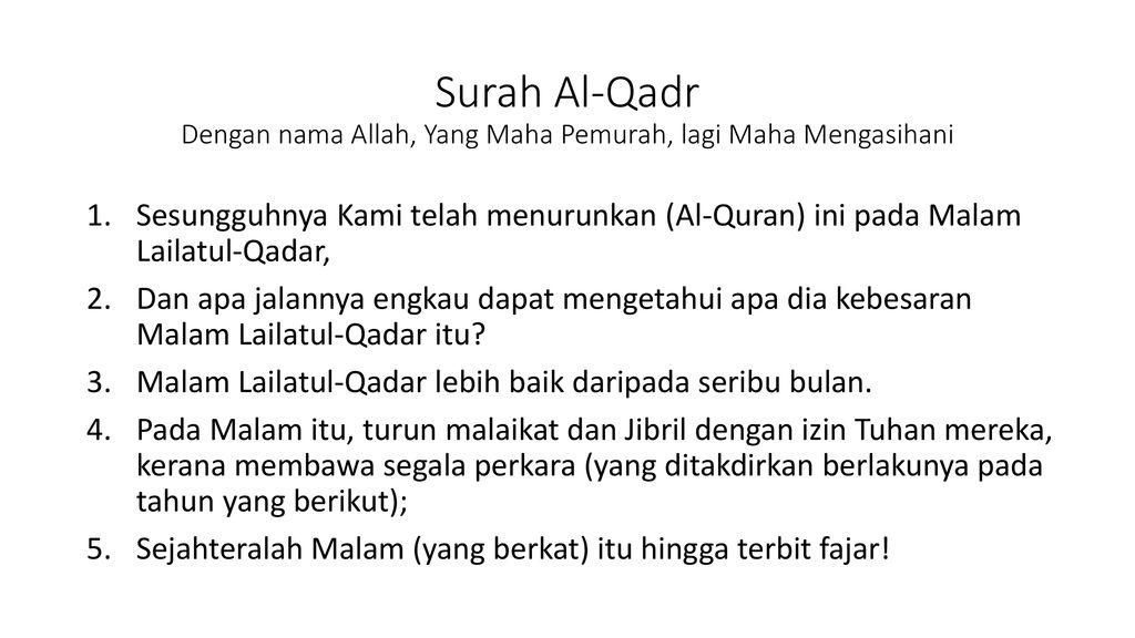 Surah Al Qadr Dengan Nama Allah Yang Maha Pemurah Lagi