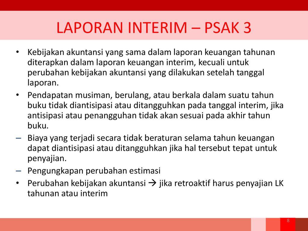 Psak 3 Laporan Interim Ias 34 Interim Report Ppt Download