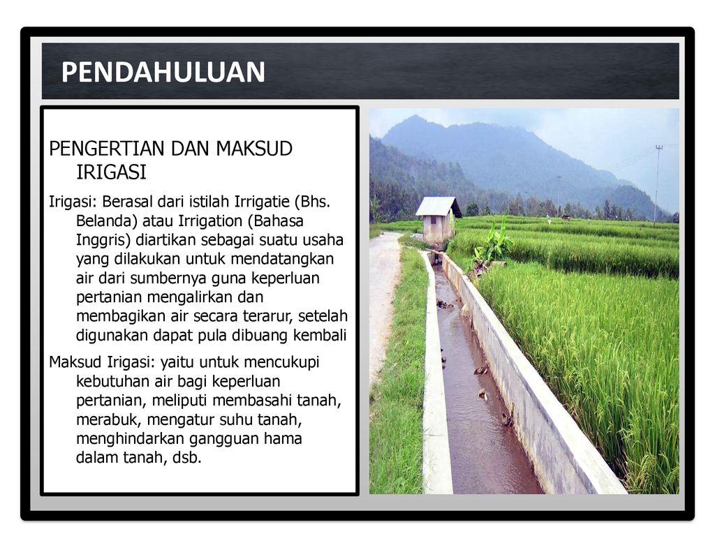 Perkembangan Irigasi Dan Peranannya Dalam Pertanian Ppt Download