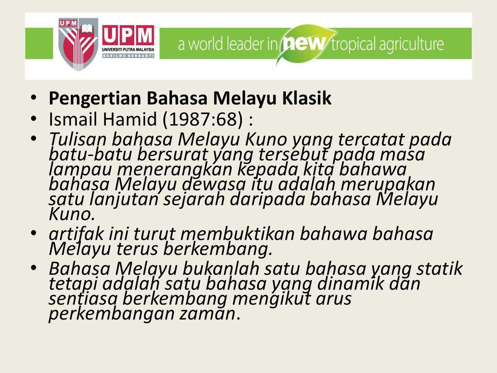 Bbm 3104 Kuliah 1 Minggu 1 Pengertian Bahasa Melayu Klasik Ppt Download