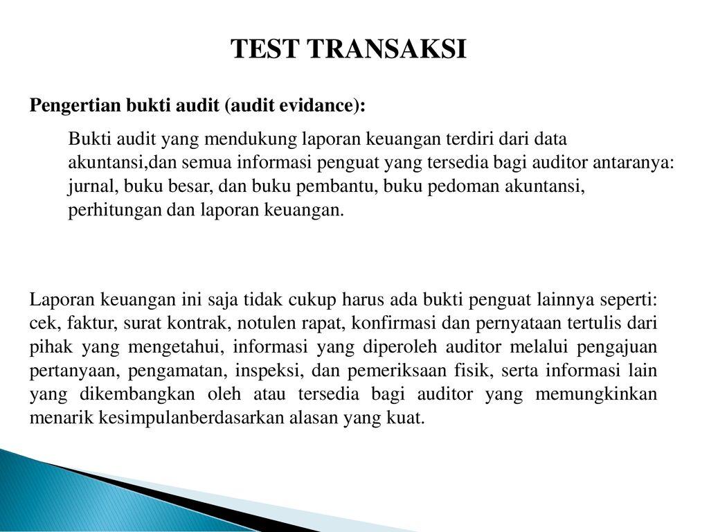 Test Transaksi Pengertian Bukti Audit Audit Evidance Ppt Download