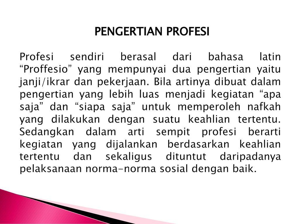 Etika Profesi Job Preparation Ppt Download