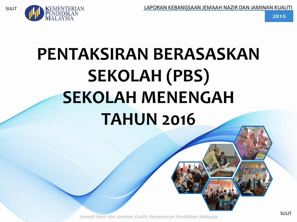 Pentaksiran Berasaskan Sekolah Pbs Sekolah Menengah Tahun 2016 Ppt Download