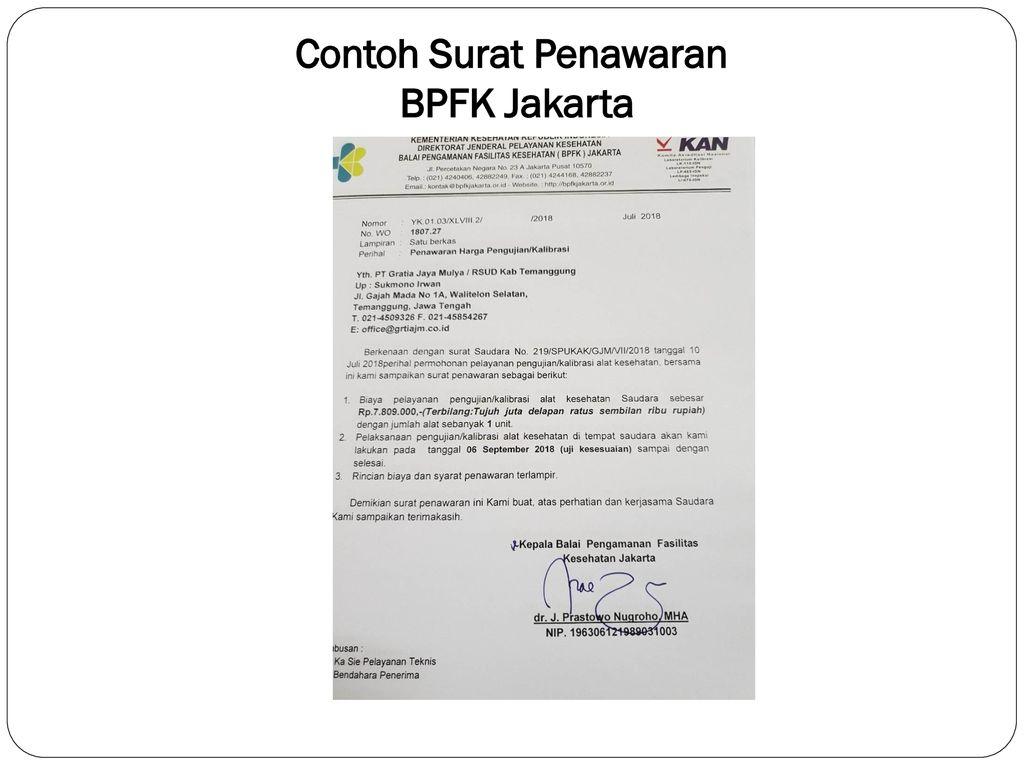 Prosedur Pelayanan Kalibrasi Di Bpfk Jakarta Dr Prastowo Nugroho Mha Ppt Download