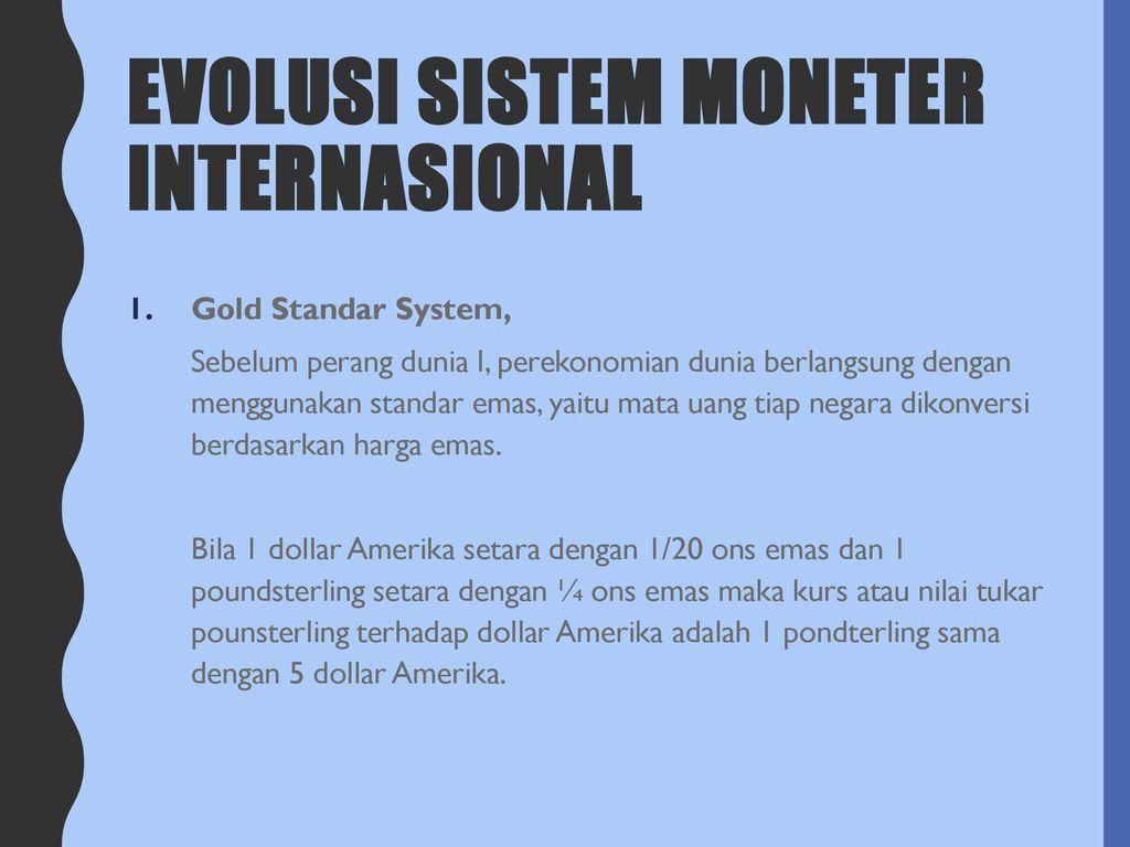 evolusi sistem perdagangan emas