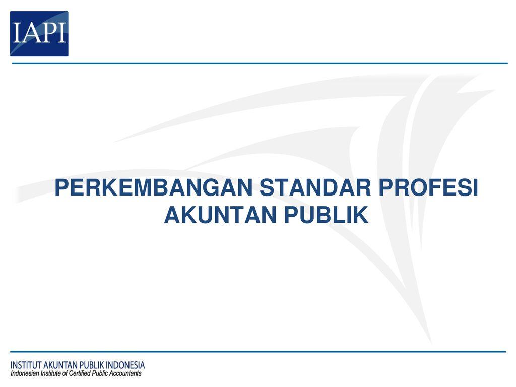 Pdf) standar profesional akuntan publik (spap) | nana hasana.