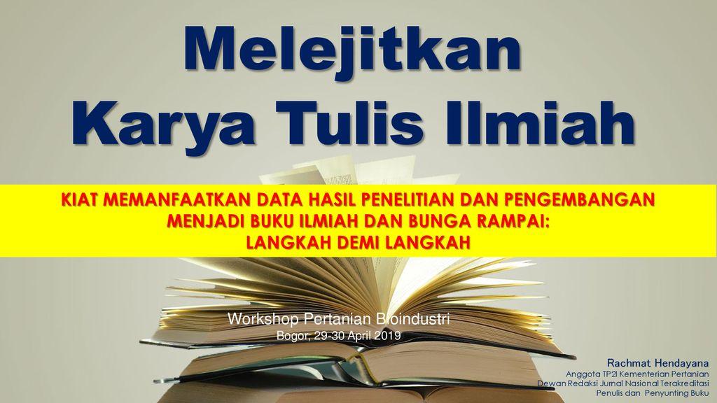 Melejitkan Karya Tulis Ilmiah Ppt Download