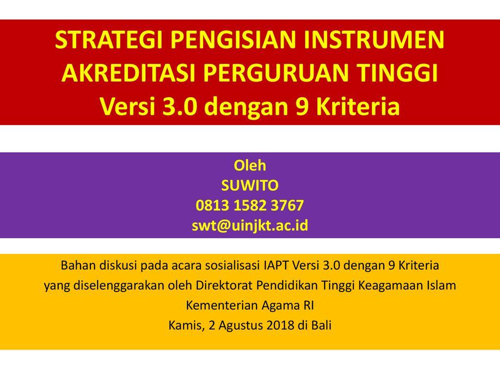 Strategi Pengisian Instrumen Akreditasi Perguruan Tinggi Versi 3 Ppt Download