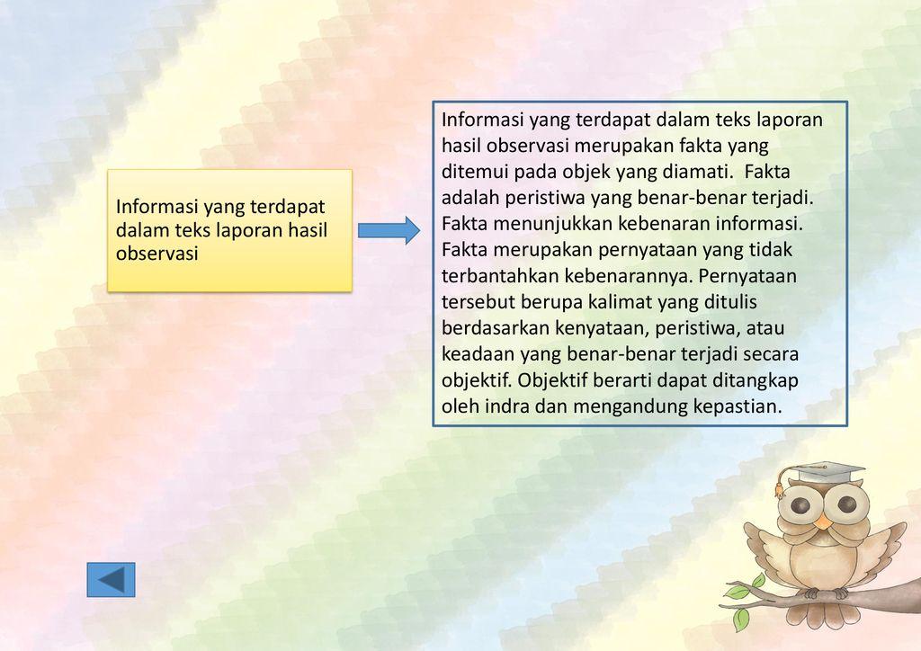 Dalam Teks Laporan Hasil Observasi Informasi Harus Disampaikan Secara Seputar Laporan