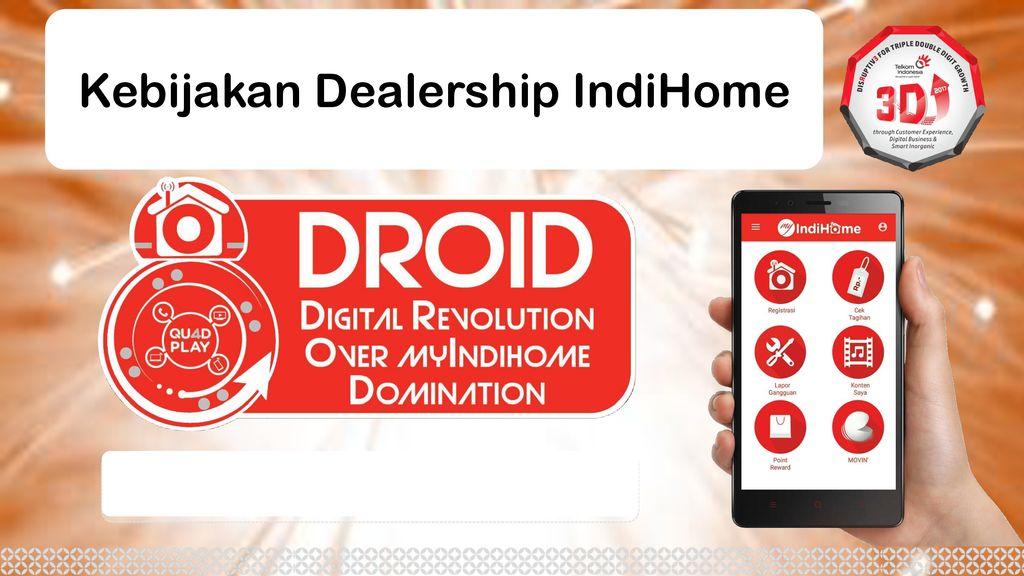 Kebijakan Dealership Indihome Ppt Download