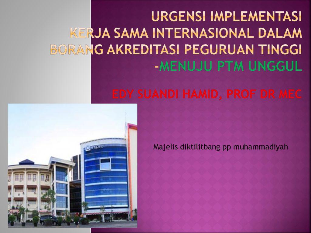 Urgensi Implementasi Kerja Sama Internasional Dalam Borang