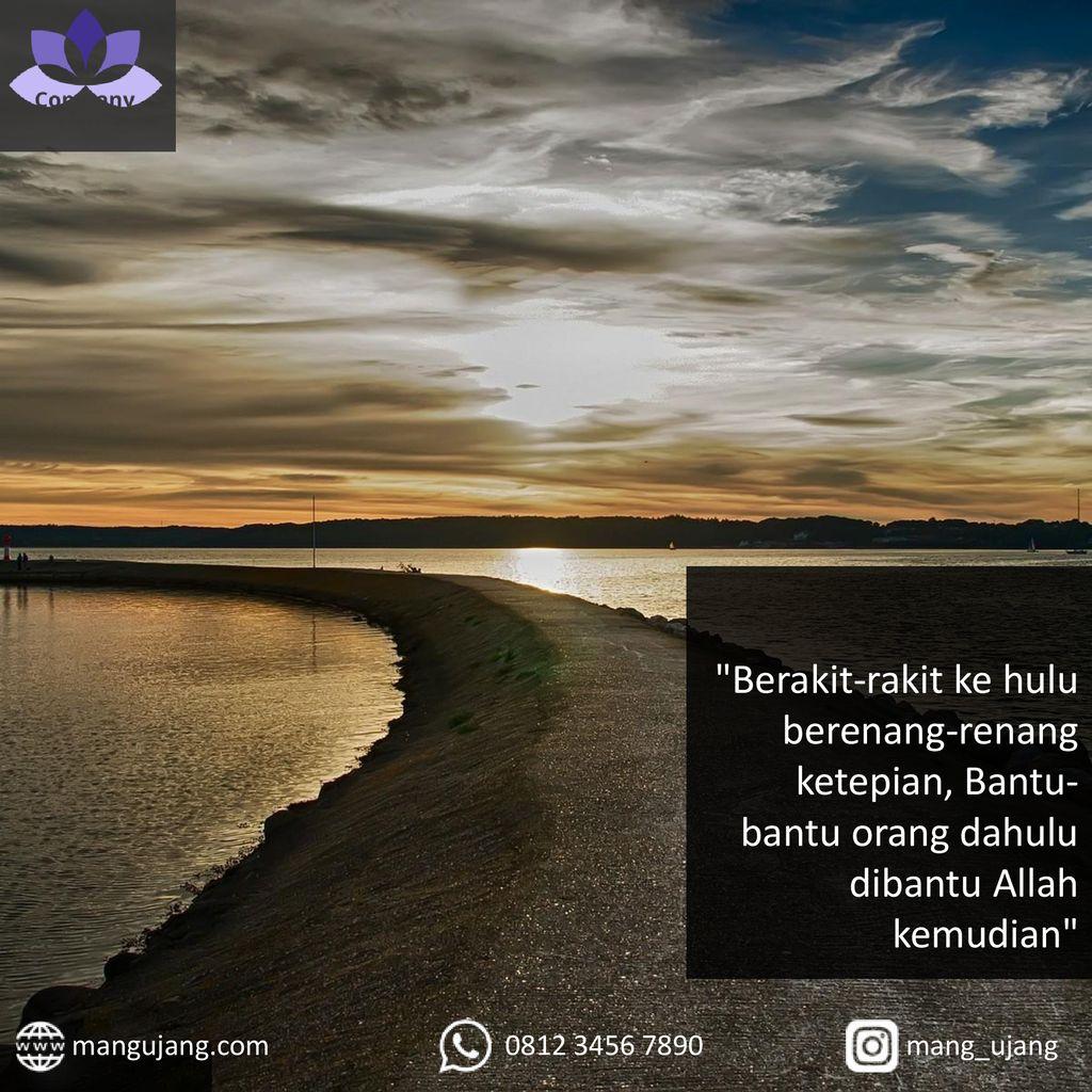Berakit Rakit Ke Hulu Berenang Renang Ketepian Bantu Bantu Orang Dahulu Dibantu Allah Kemudian Mangujang Com Mang Ujang Ppt Download