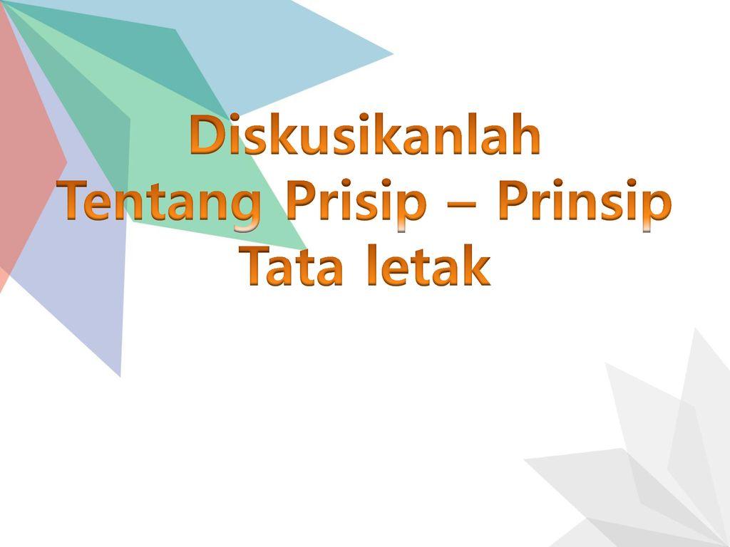 Prinsip Prinsip Tata Letak Abdul Rahman Bahsoan Ppt Download