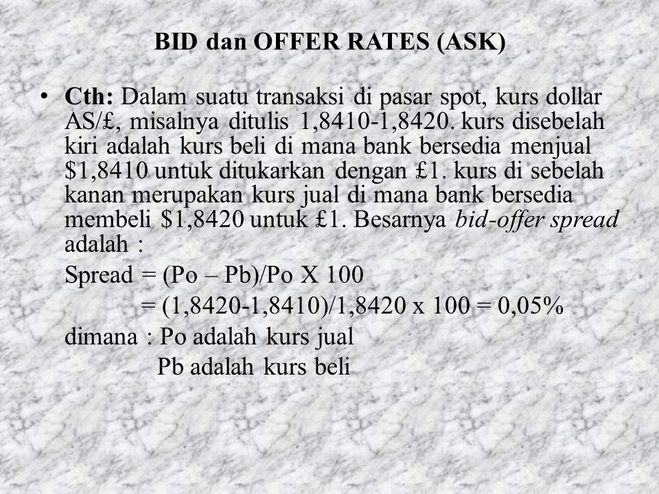 BID dan OFFER RATES (ASK)