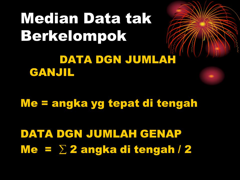 Median Data tak Berkelompok
