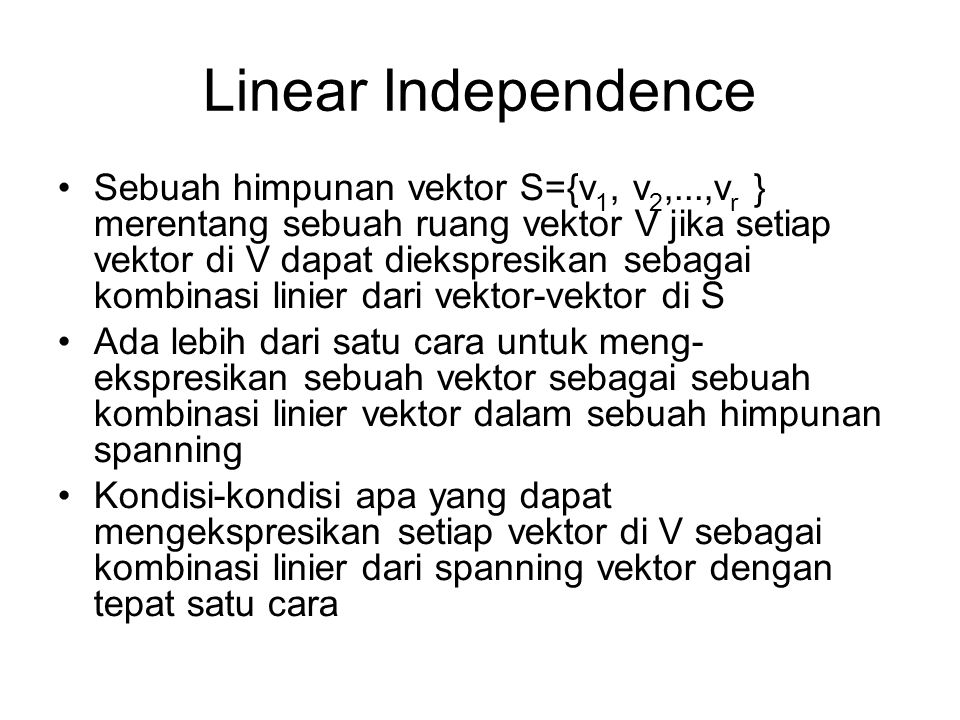 Linear Independence