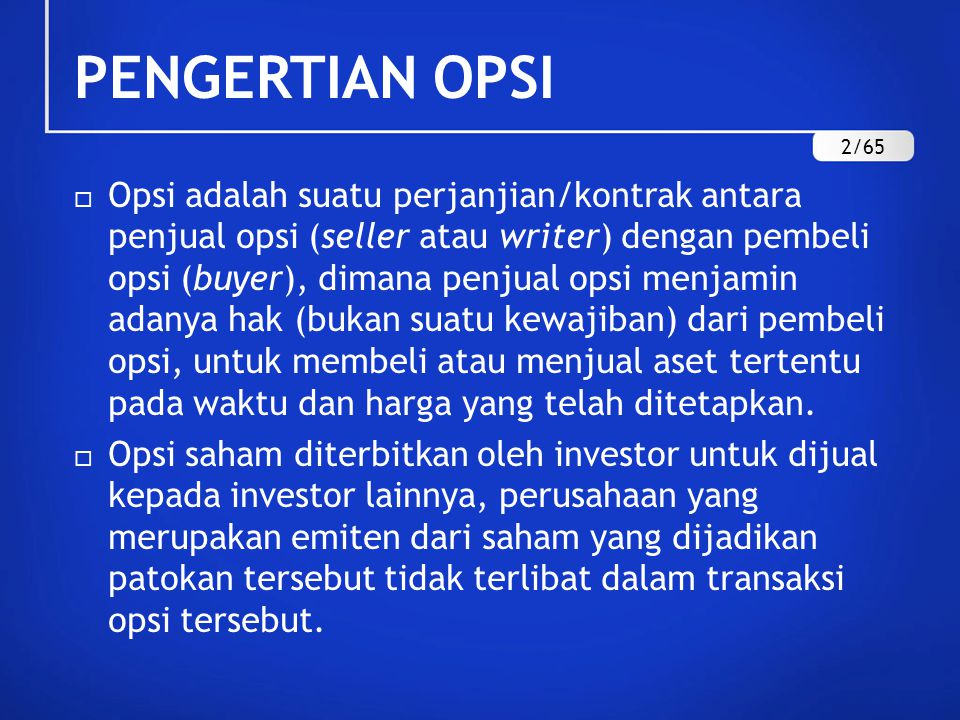 OVERVIEW Pengertian opsi Mekanisme perdagangan opsi. - ppt download