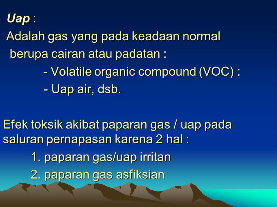 - Volatile organic compound (VOC) :