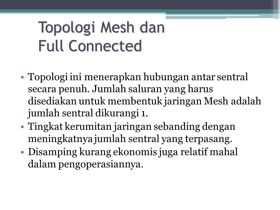 Topologi Mesh dan Full Connected