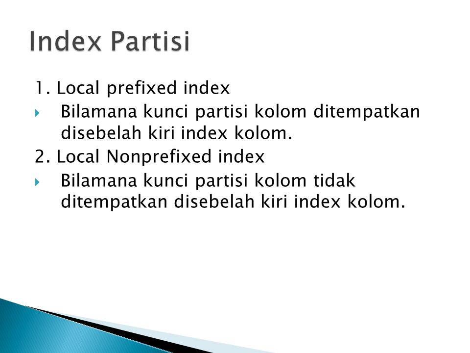 Index Partisi 1. Local prefixed index