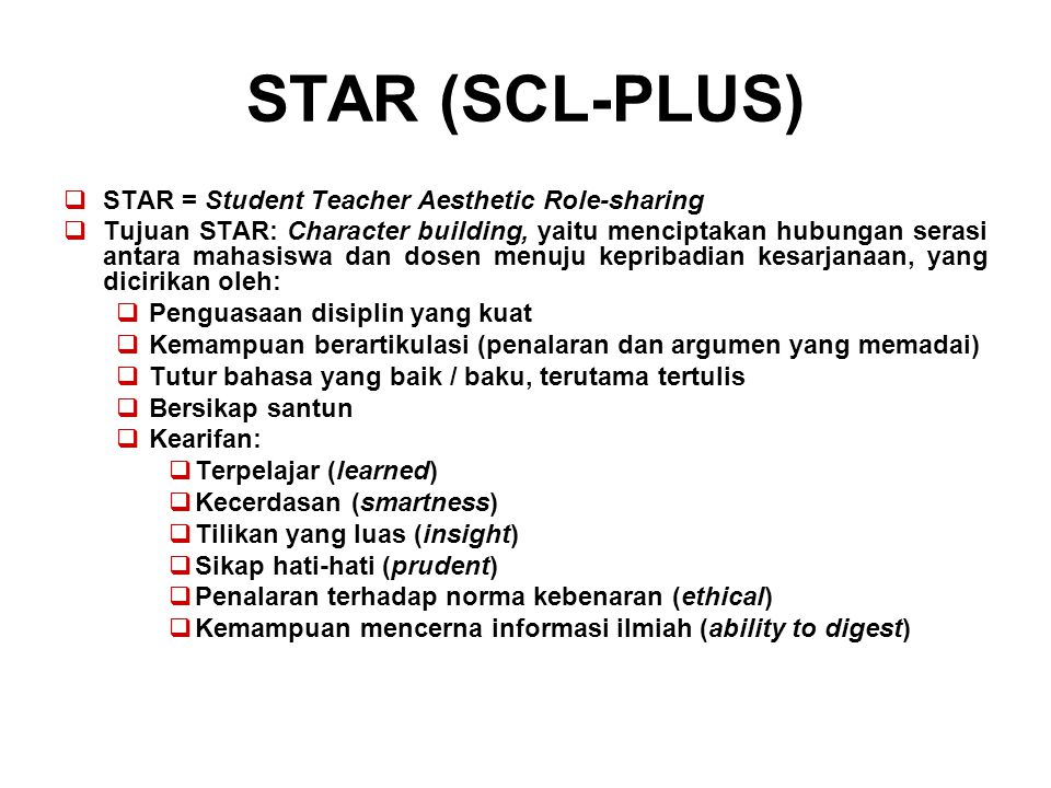 STAR (SCL-PLUS) STAR = Student Teacher Aesthetic Role-sharing