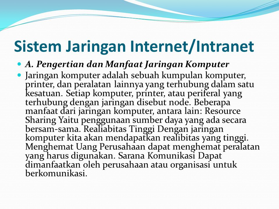 Sistem Jaringan Internet/Intranet