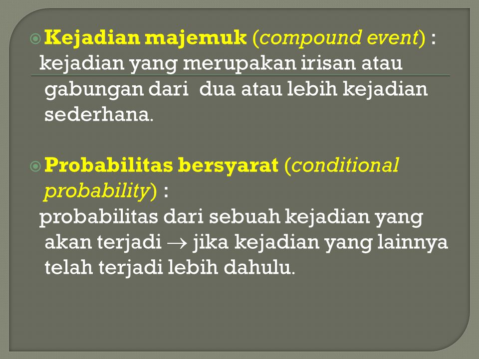 Kejadian majemuk (compound event) :