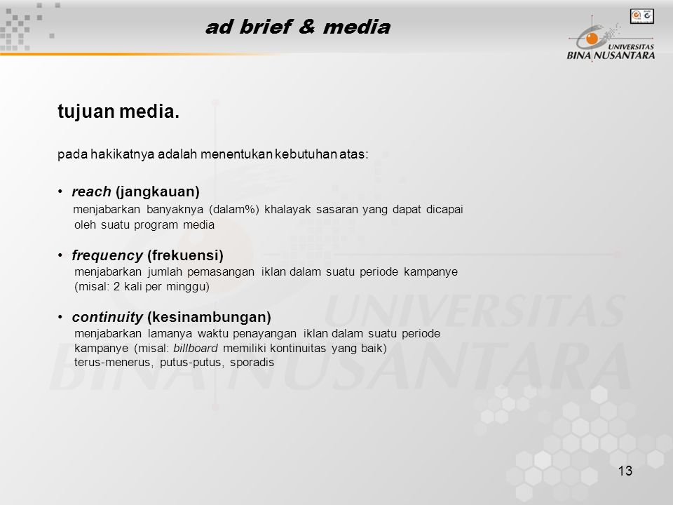 ad brief & media tujuan media. reach (jangkauan) frequency (frekuensi)