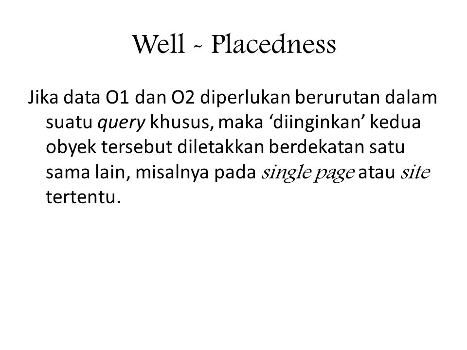 Well - Placedness