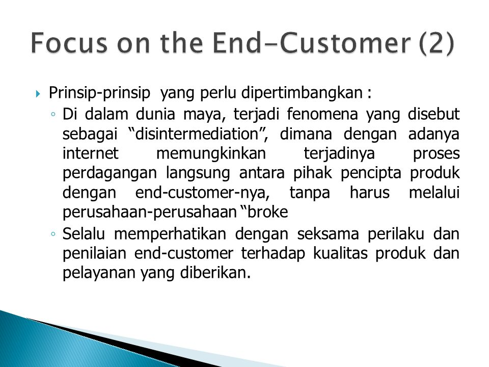 Focus on the End-Customer (2)